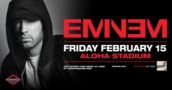 Eminem concert flyer Friday, February 15 Aloha Stadium